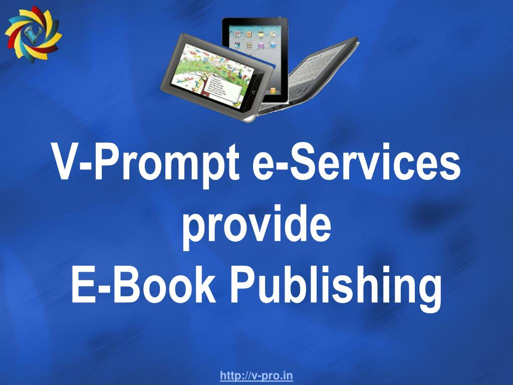 v prompt e services provide e book publishing l.