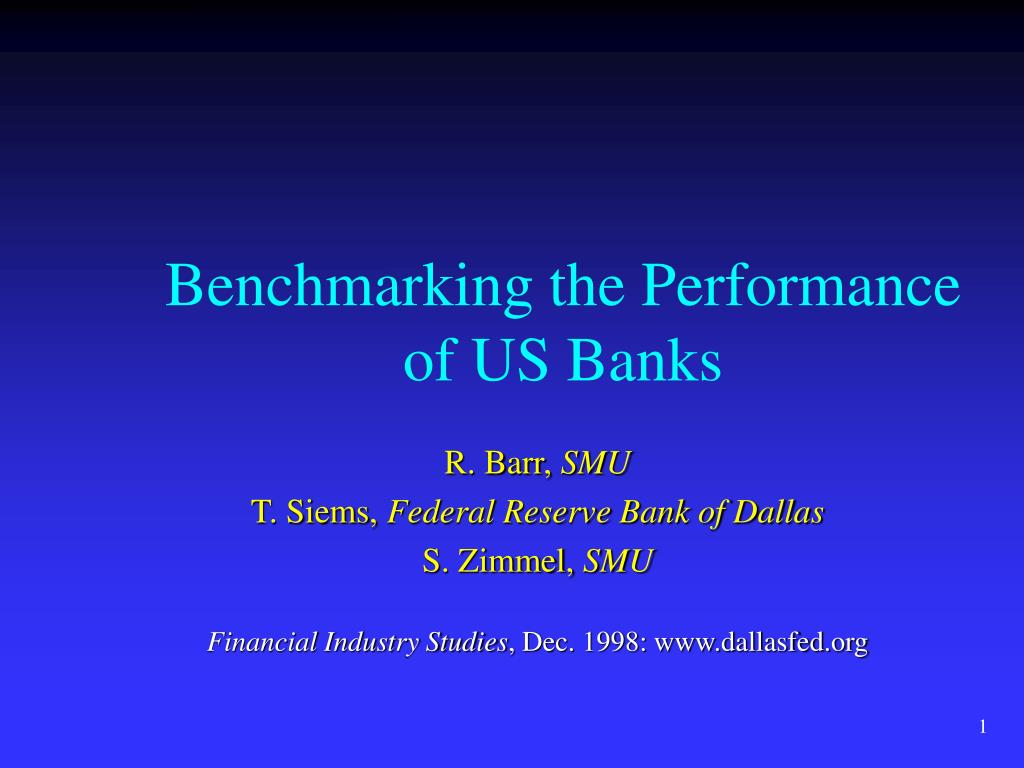 benchmarking the performance of us banks l.
