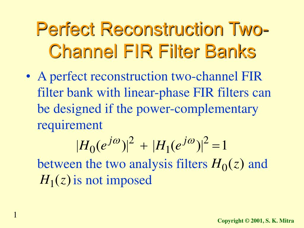 perfect reconstruction two channel fir filter banks l.