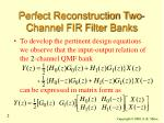 perfect reconstruction two channel fir filter banks2