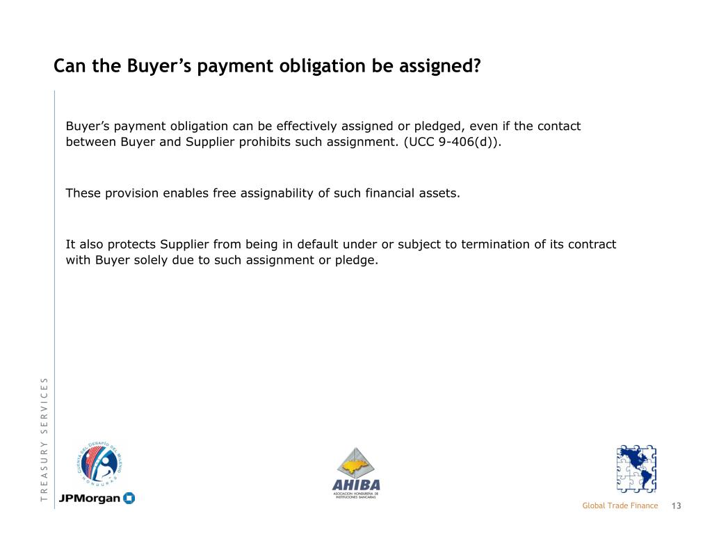Can the Buyer's payment obligation be assigned?