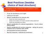 best practices besides choice of best structure