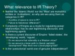 what relevance to ir theory