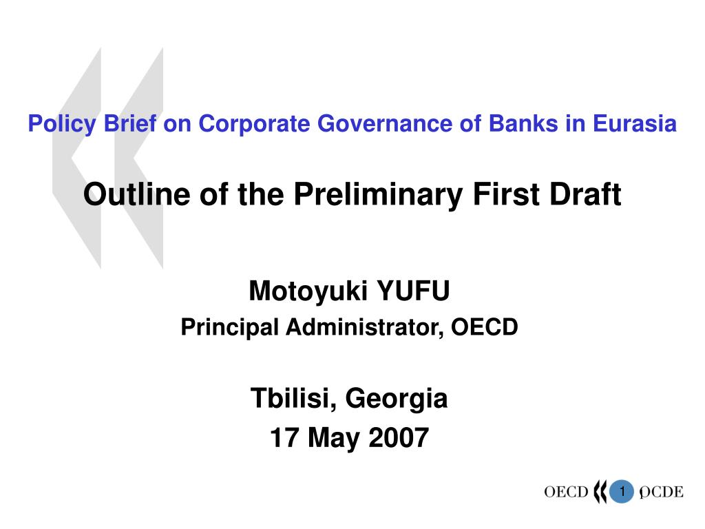 policy brief on corporate governance of banks in eurasia outline of the preliminary first draft l.