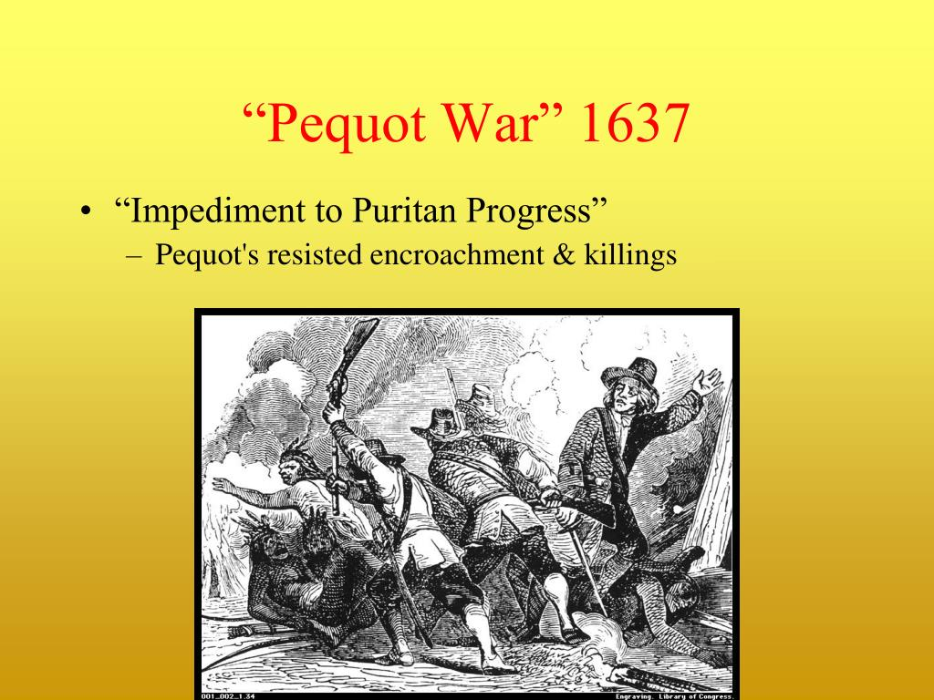 """""""Pequot War"""" 1637"""