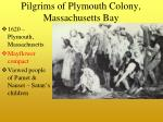 pilgrims of plymouth colony massachusetts bay