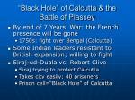 black hole of calcutta the battle of plassey