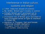 interference in indian culture customs and religion