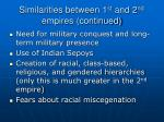 similarities between 1 st and 2 nd empires continued