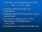 the american revolution or civil war 1775 1783