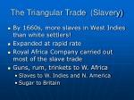the triangular trade slavery
