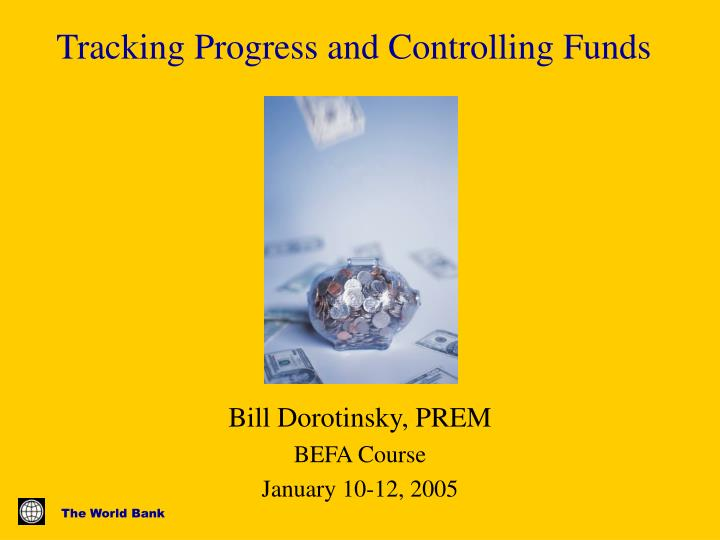 tracking progress and controlling funds n.