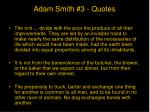 adam smith 3 quotes