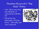theodore roosevelt s big stick policy