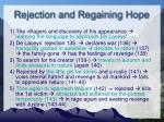 rejection and regaining hope