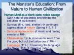 the monster s education from nature to human civilization
