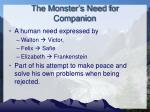 the monster s need for companion