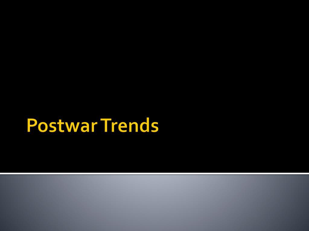 postwar trends l.