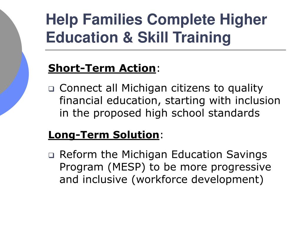 Help Families Complete Higher Education & Skill Training