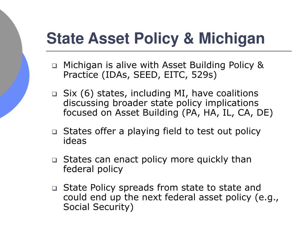 State Asset Policy & Michigan