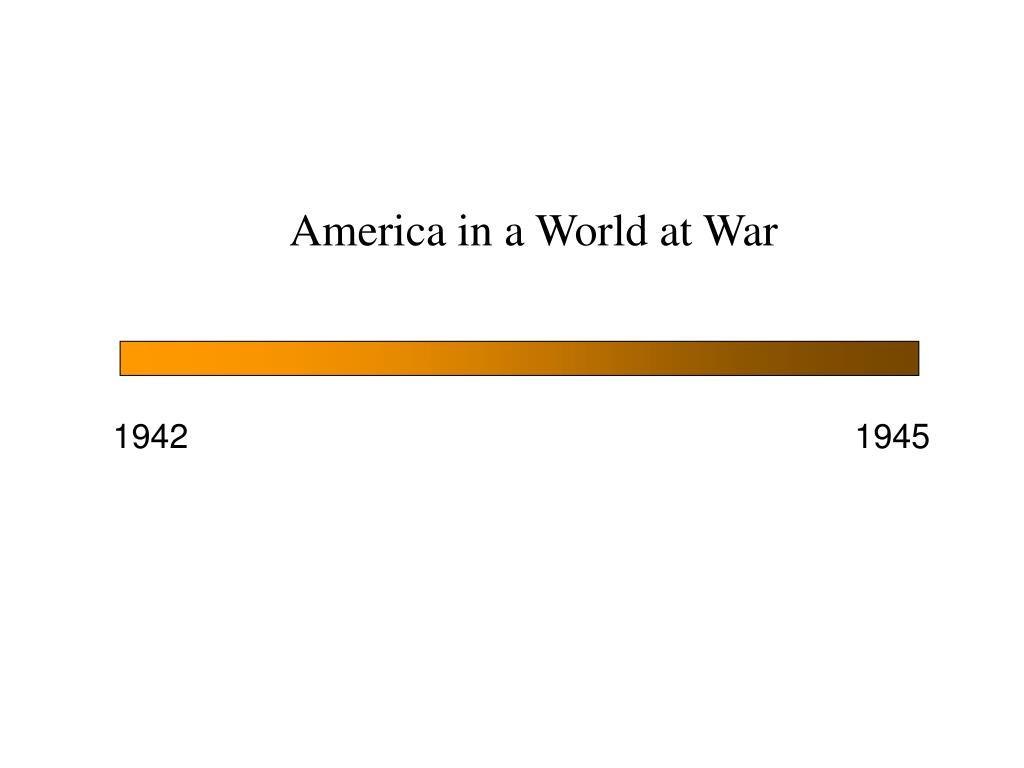 america in a world at war l.