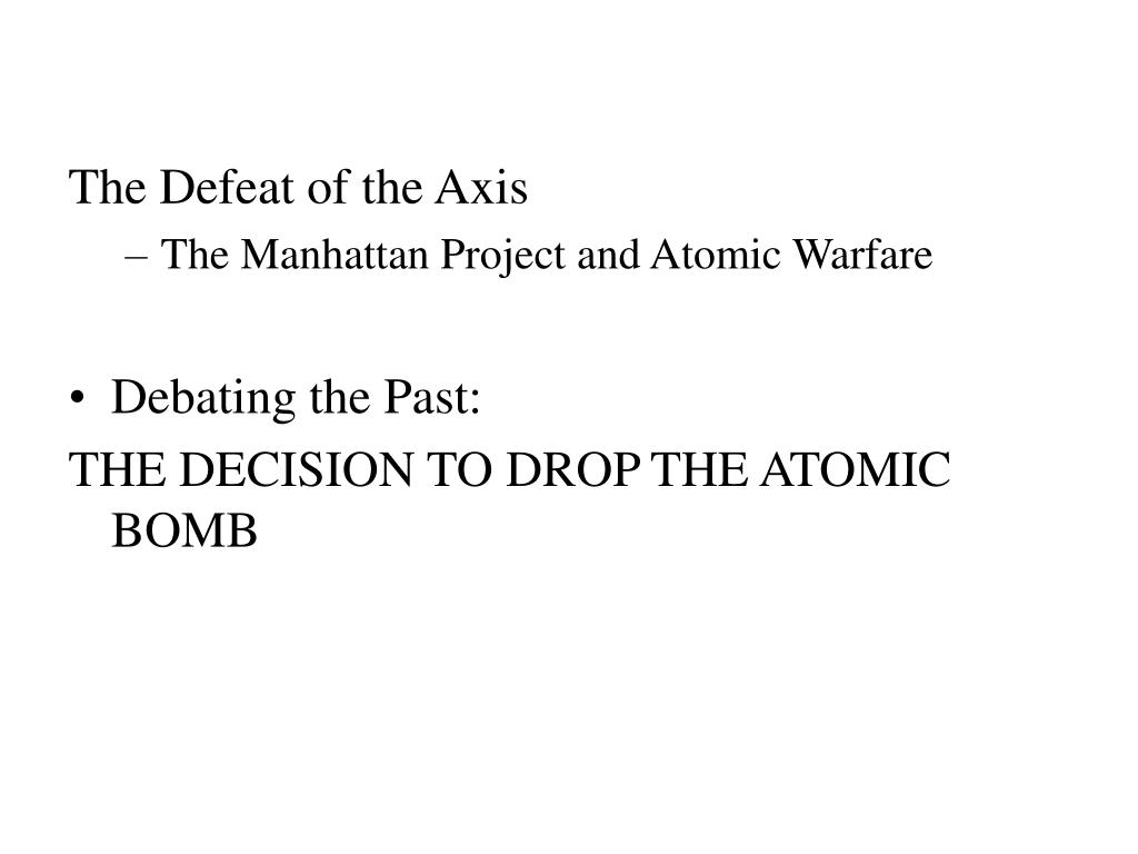the manhattan project a pivotal event in warfare This grade 9 mini-assessment is based on a series of texts about the manhattan project and the threat of nuclear warfare the same event.