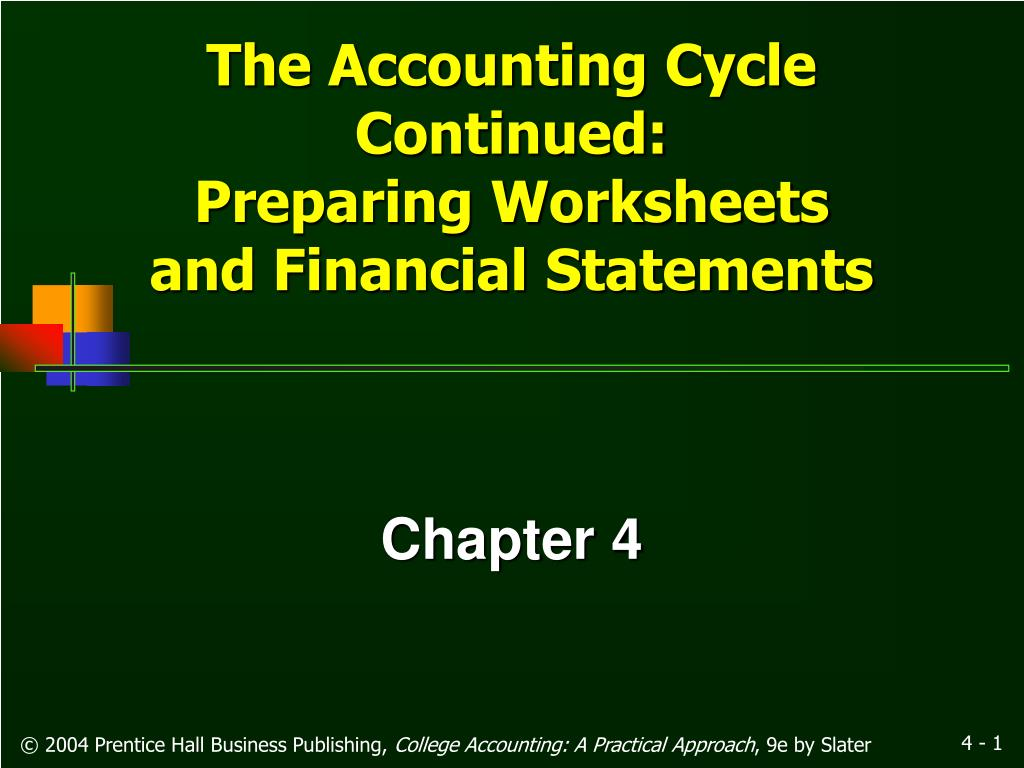 the accounting cycle continued preparing worksheets and financial statements l.