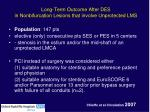 long term outcome after des in nonbifurcation lesions that involve unprotected lms
