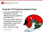 fund 541 tf pooled investment fund