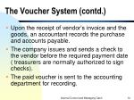 the voucher system contd