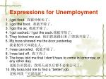 expressions for unemployment