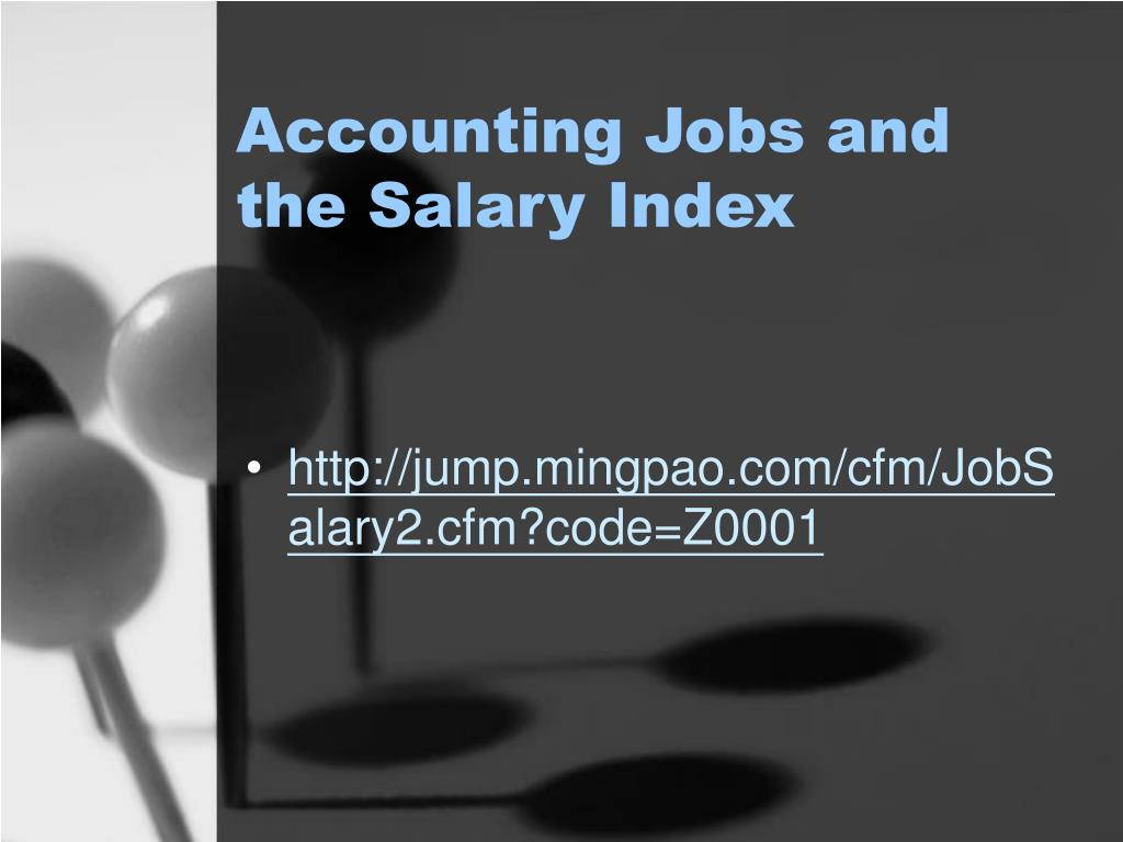 Accounting Jobs and the Salary Index