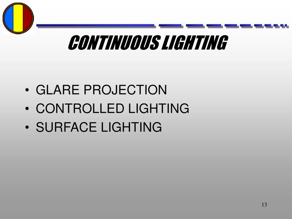 CONTINUOUS LIGHTING