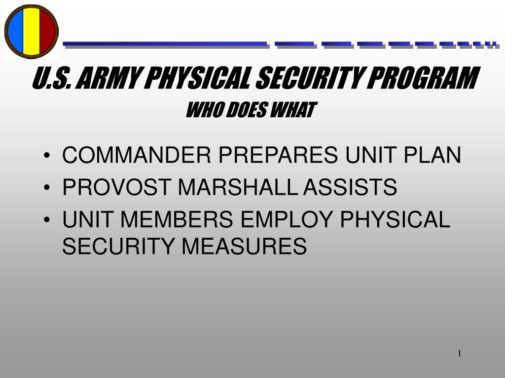u s army physical security program l.