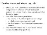 funding sources and interest rate risk
