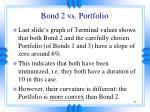 bond 2 vs portfolio
