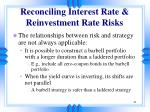 reconciling interest rate reinvestment rate risks21
