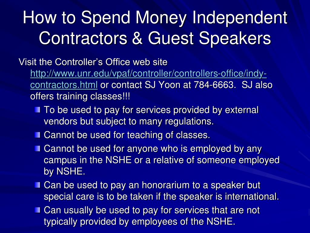 How to Spend Money Independent Contractors	& Guest Speakers
