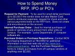 how to spend money rfp ipo or po s