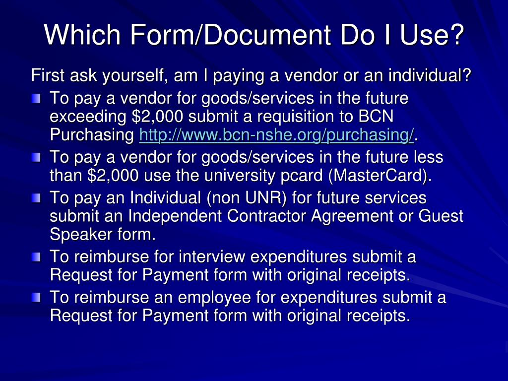 Which Form/Document Do I Use?