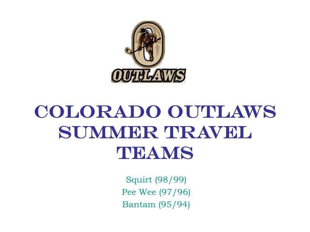 colorado outlaws summer travel teams l.
