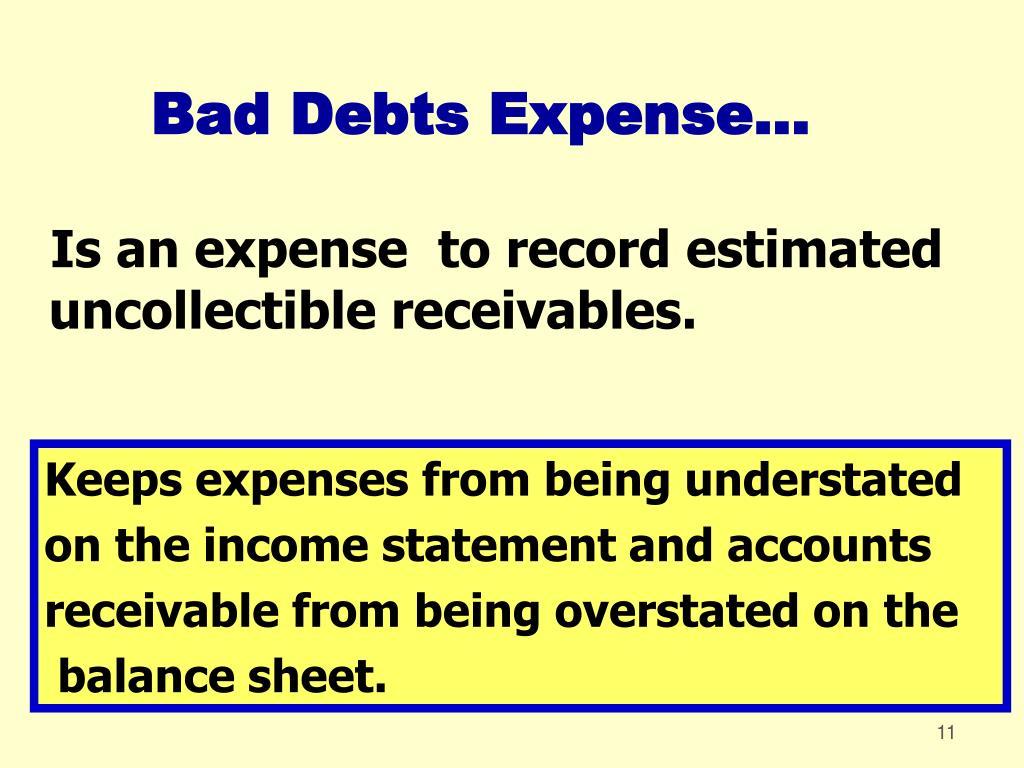 Bad Debts Expense...