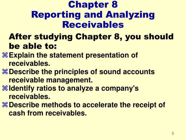 Chapter 8 reporting and analyzing receivables3