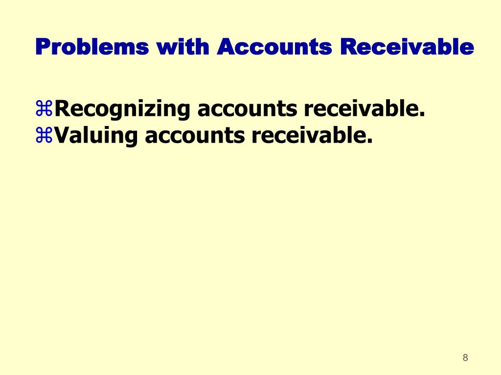 Problems with Accounts Receivable