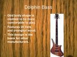 dolphin bass