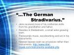 the german stradivarius