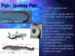 fish jawless fish