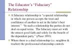 the educator s fiduciary relationship