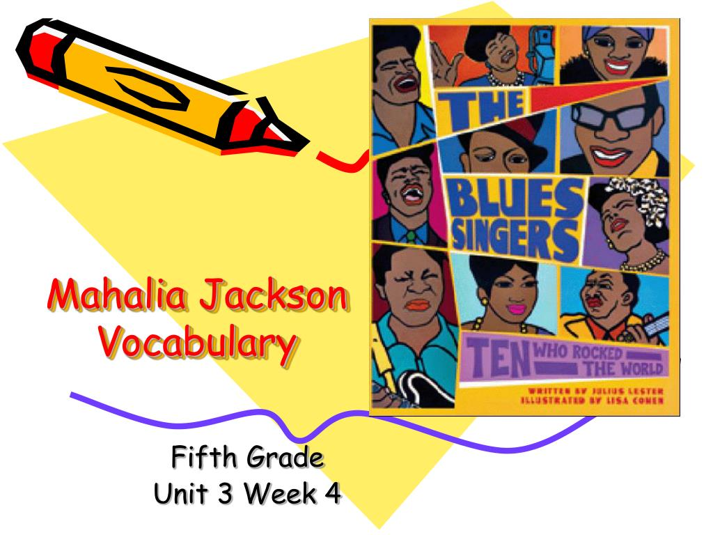 mahalia jackson vocabulary l.