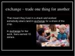 exchange trade one thing for another